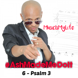 6 -Psalm 3 by #Ashmademedoit download